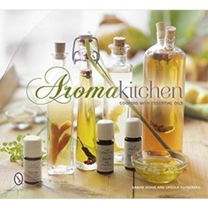 Other - Aroma Kitchen Cooking With Essential Oils